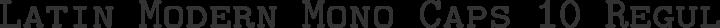 Latin Modern Mono Caps 10 Regular free font