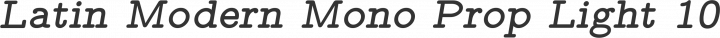 Latin Modern Mono Prop Light 10 BoldOblique free font